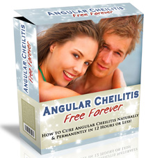 Get rid of Angular Cheilitis